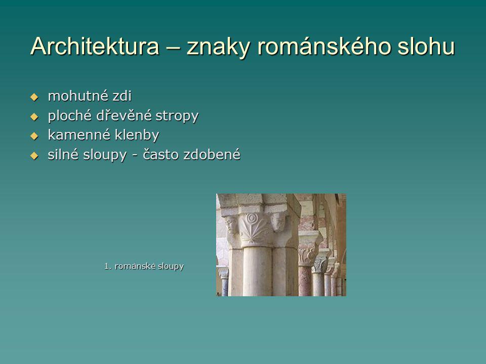 Architektura – znaky románského slohu