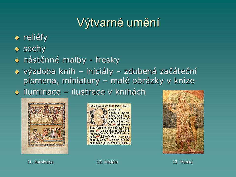 Výtvarné umění reliéfy sochy nástěnné malby - fresky