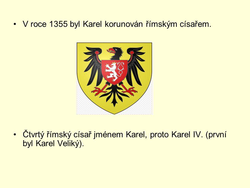 V roce 1355 byl Karel korunován římským císařem.