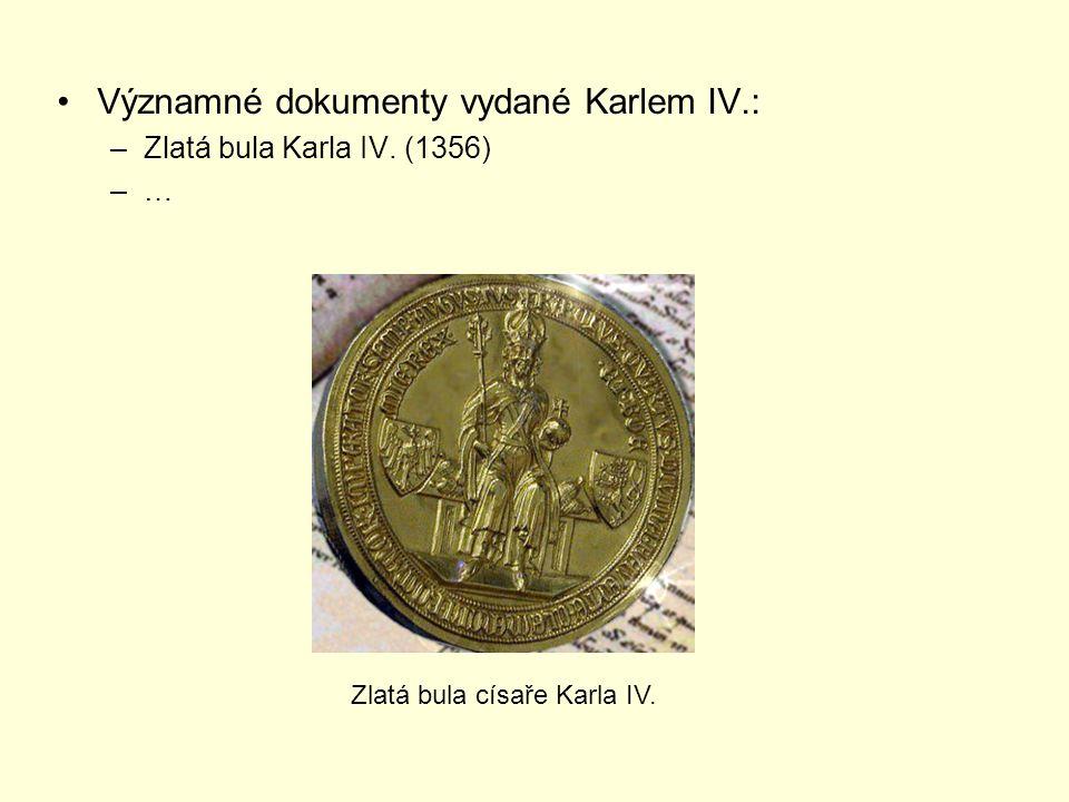 Významné dokumenty vydané Karlem IV.: