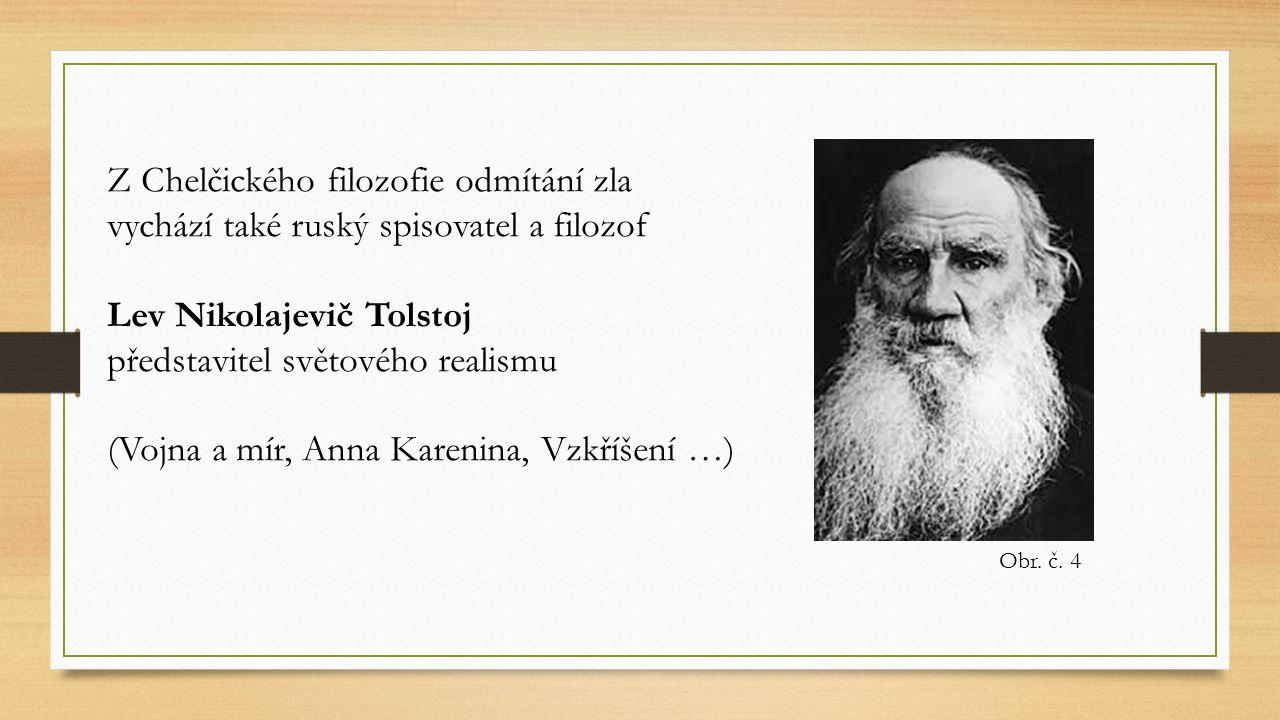Lev Nikolajevič Tolstoj představitel světového realismu
