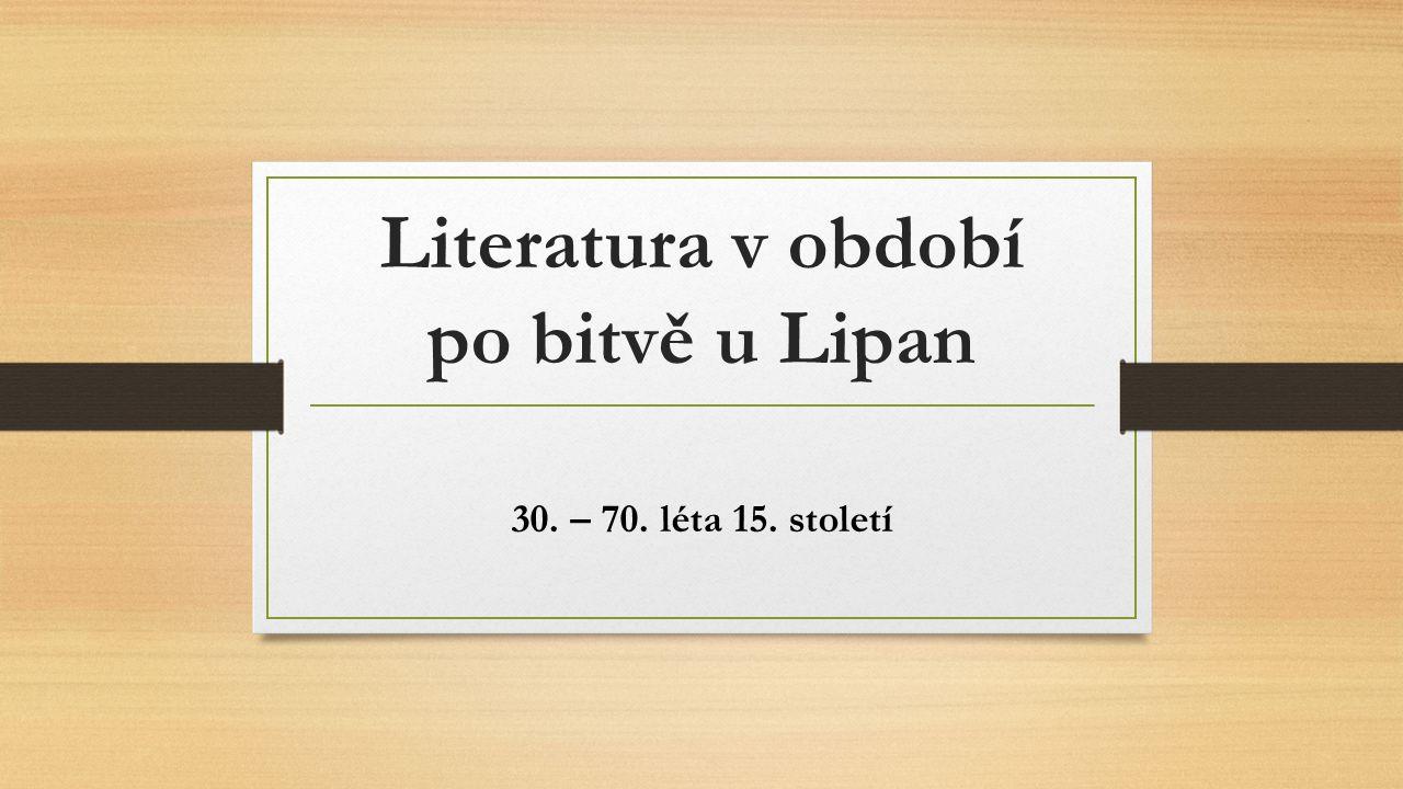 Literatura v období po bitvě u Lipan