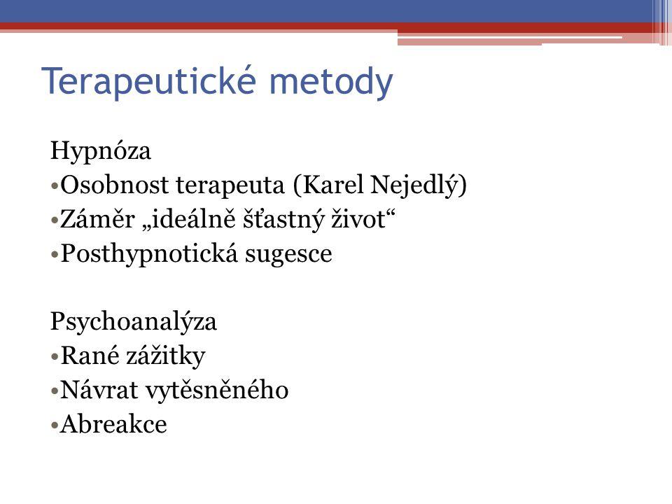 Terapeutické metody Hypnóza Osobnost terapeuta (Karel Nejedlý)