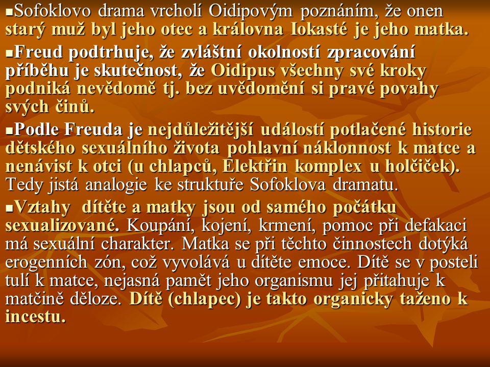 Sofoklovo drama vrcholí Oidipovým poznáním, že onen starý muž byl jeho otec a královna Iokasté je jeho matka.