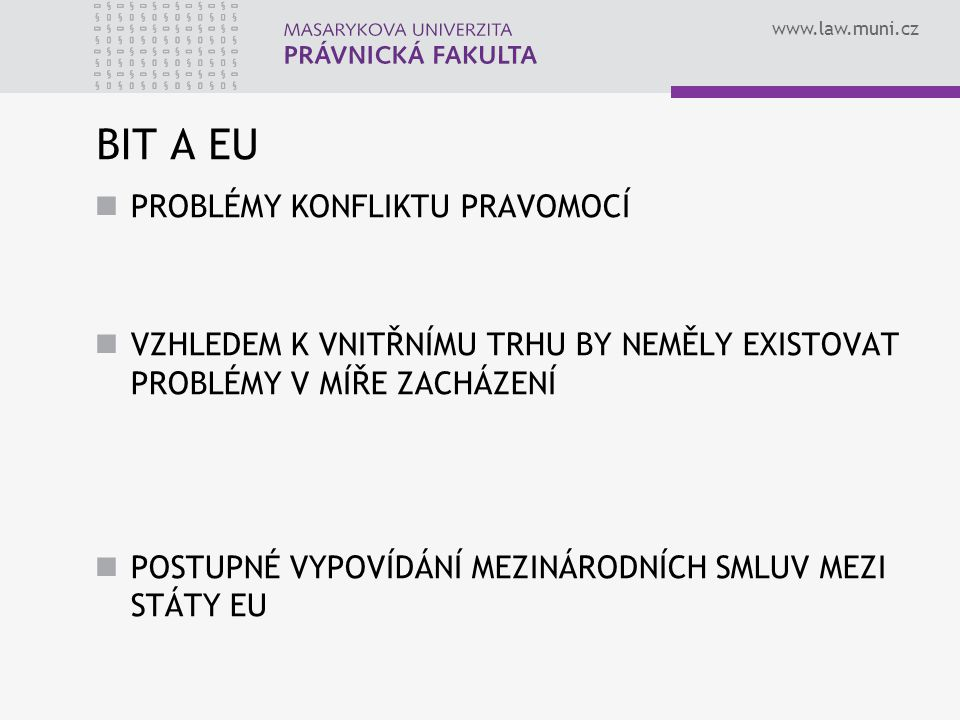 BIT A EU PROBLÉMY KONFLIKTU PRAVOMOCÍ