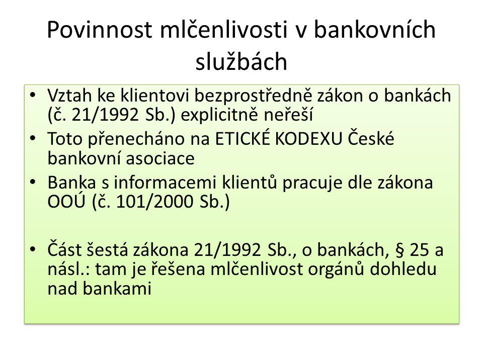 Povinnost mlčenlivosti v bankovních službách