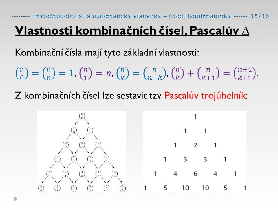 Vlastnosti kombinačních čísel, Pascalův ∆