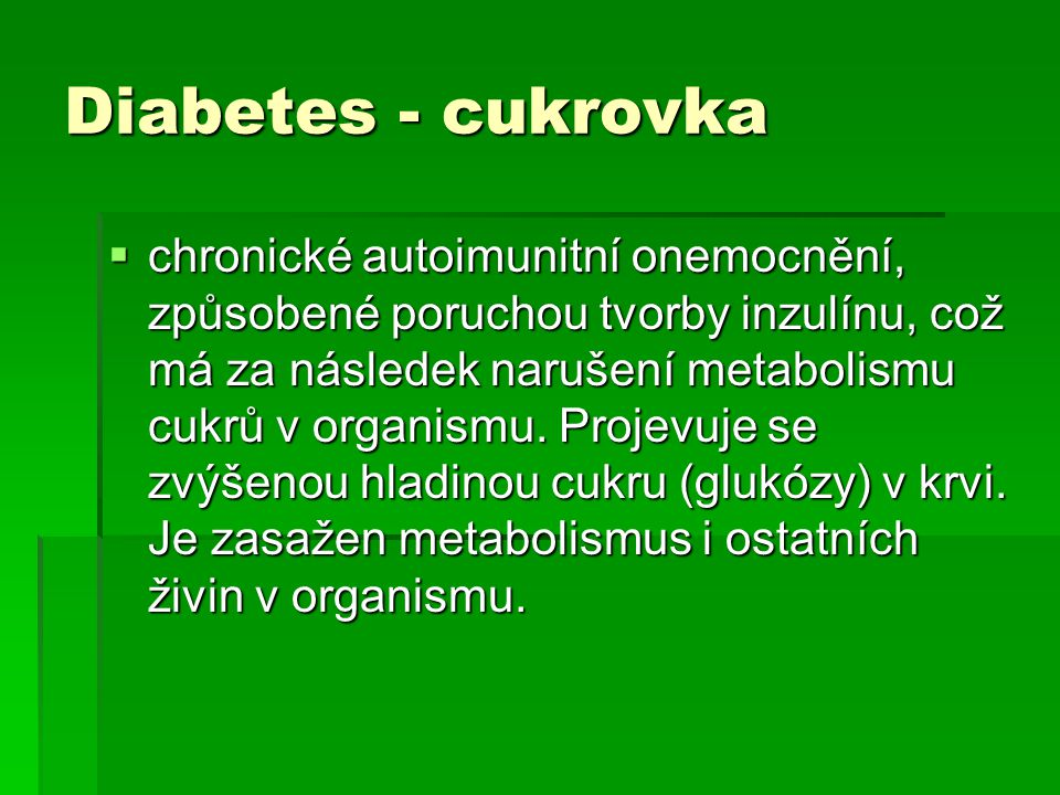 Diabetes - cukrovka