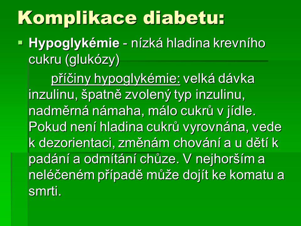 Komplikace diabetu: Hypoglykémie - nízká hladina krevního cukru (glukózy)