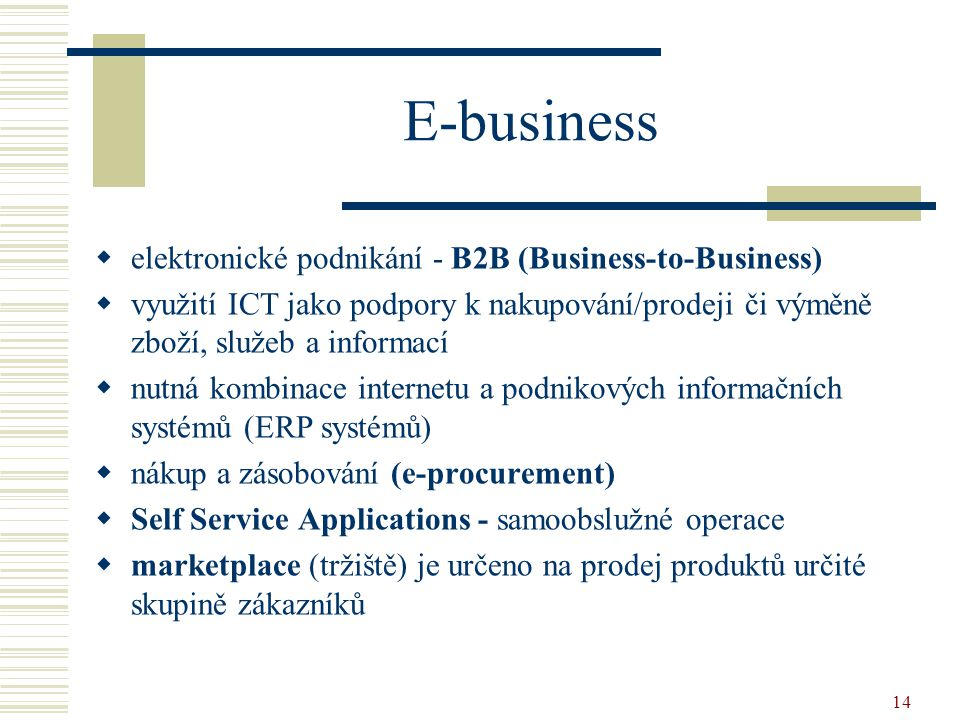 E-business elektronické podnikání - B2B (Business-to-Business)