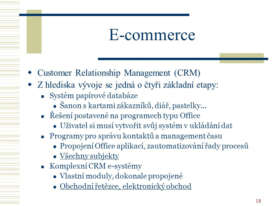 E-commerce Customer Relationship Management (CRM)