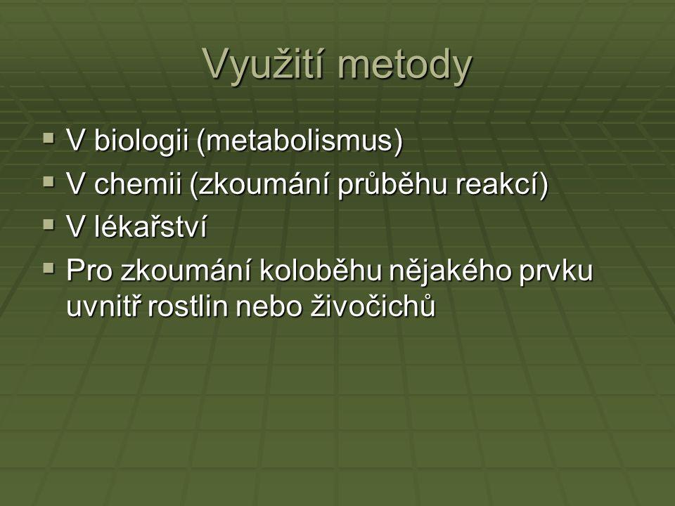 Využití metody V biologii (metabolismus)