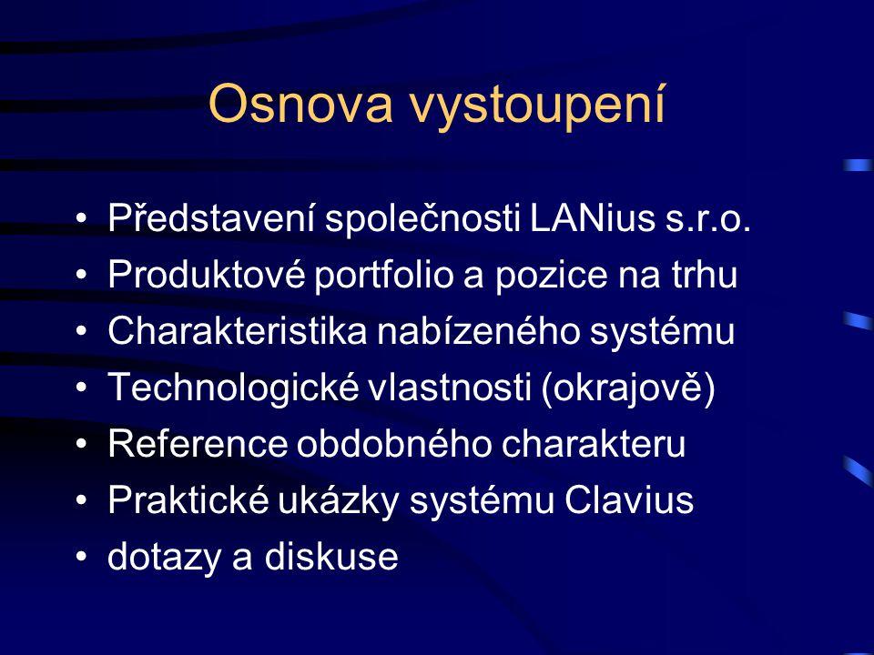 Osnova vystoupení Představení společnosti LANius s.r.o.