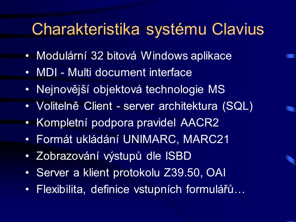 Charakteristika systému Clavius