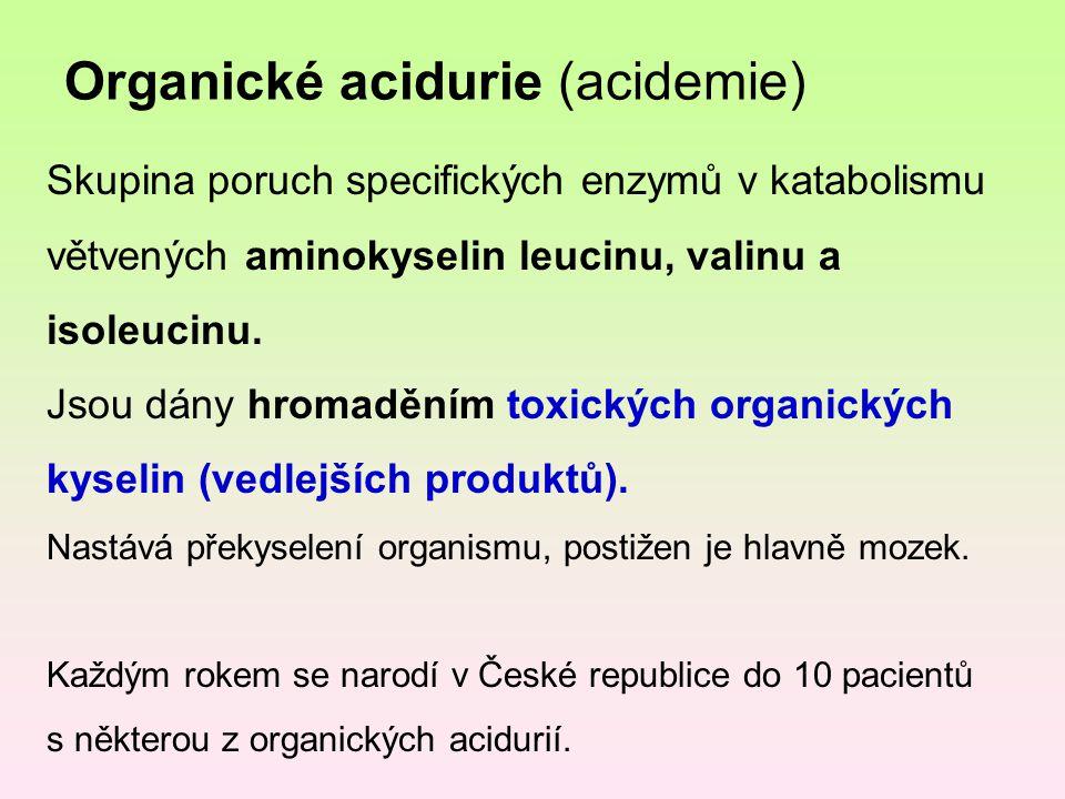 Organické acidurie (acidemie)