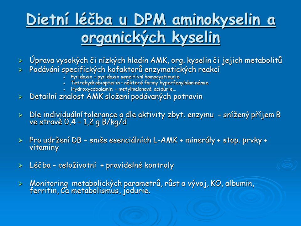Dietní léčba u DPM aminokyselin a organických kyselin