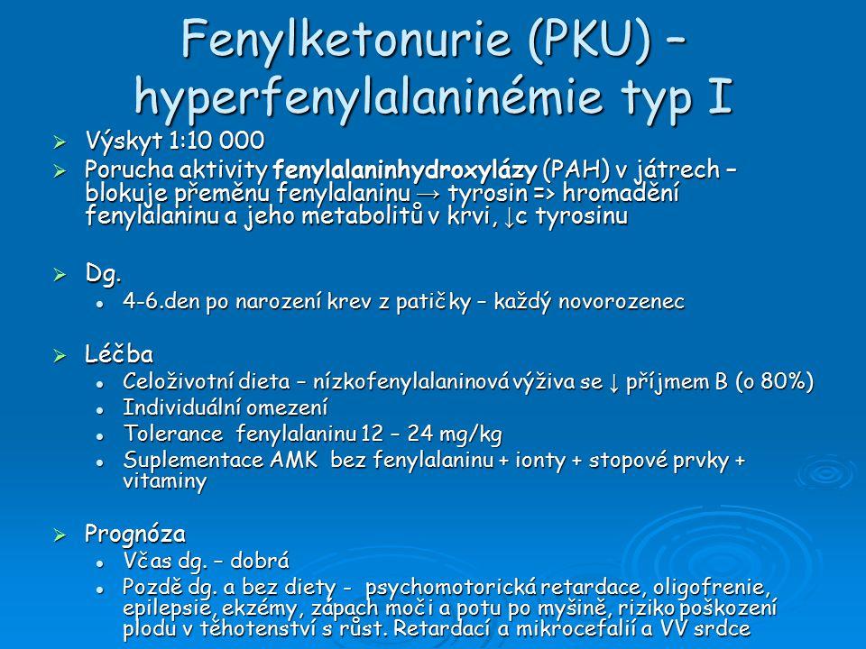 Fenylketonurie (PKU) – hyperfenylalaninémie typ I