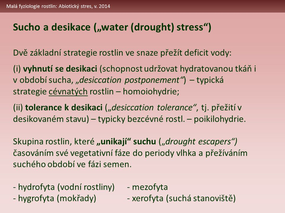 "Sucho a desikace (""water (drought) stress )"