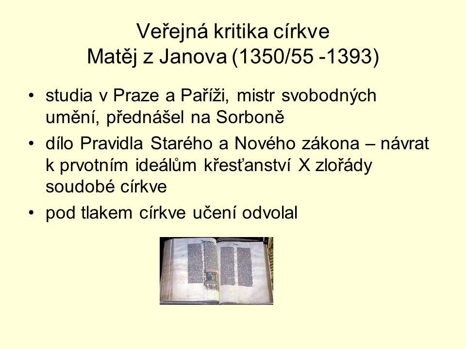Veřejná kritika církve Matěj z Janova (1350/55 -1393)