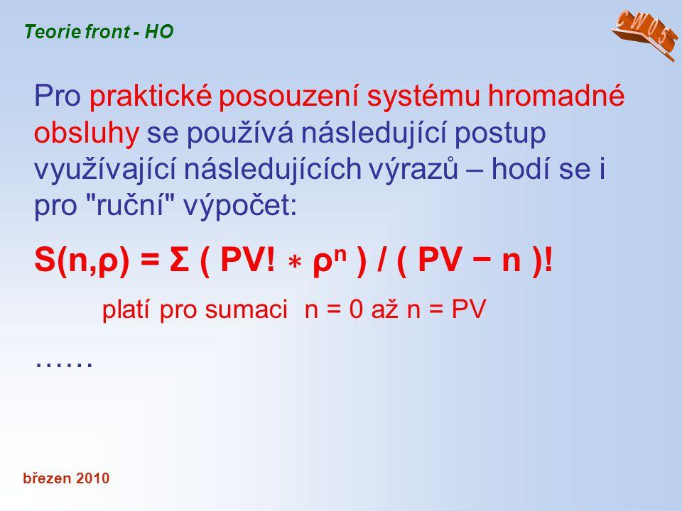 S(n,ρ) = Σ ( PV! ∗ ρn ) / ( PV − n )!