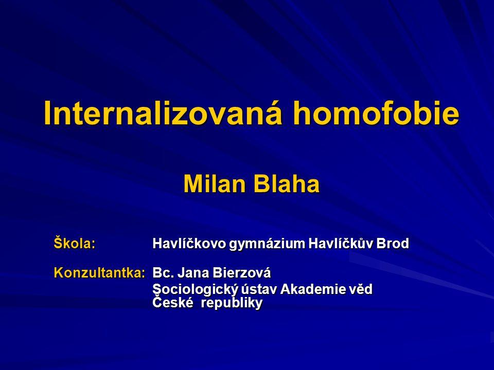 Internalizovaná homofobie Milan Blaha