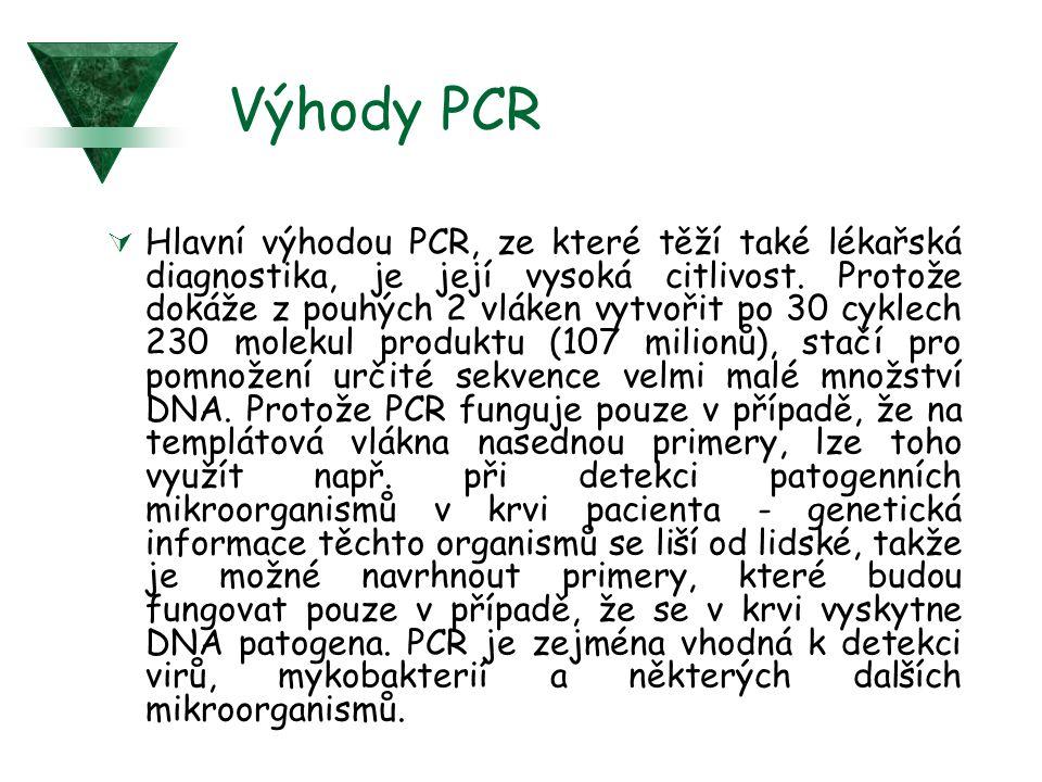 Výhody PCR