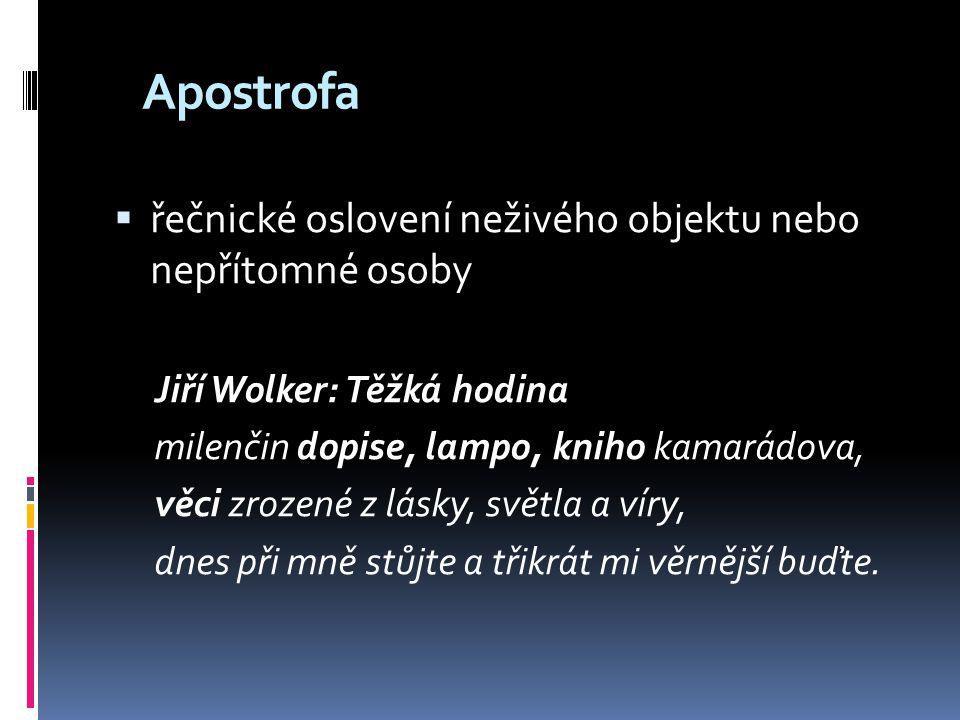 Apostrofa řečnické oslovení neživého objektu nebo nepřítomné osoby