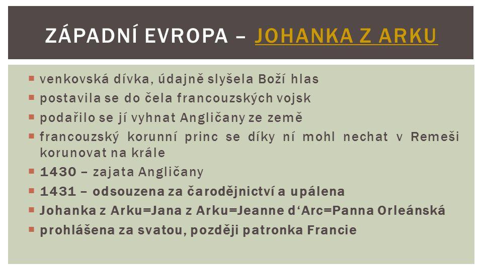 Západní Evropa – Johanka z Arku
