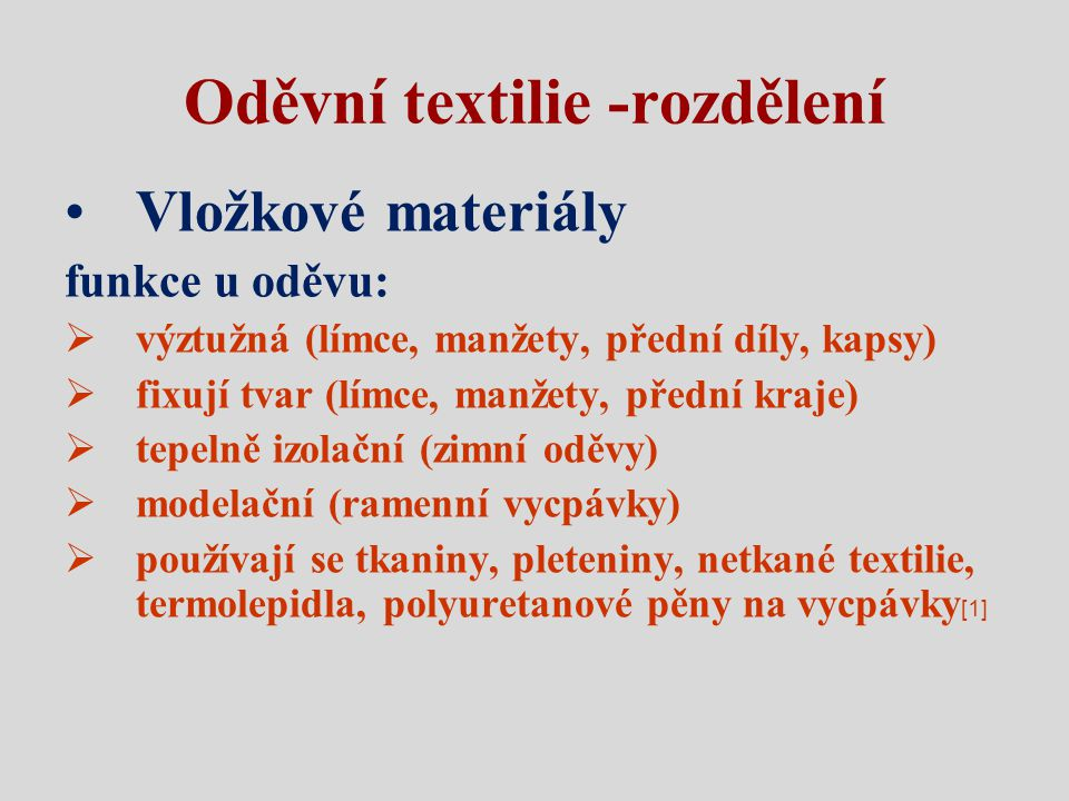 Oděvní textilie -rozdělení