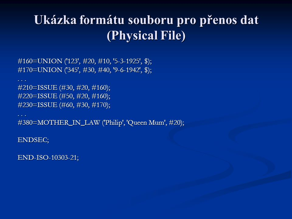 Ukázka formátu souboru pro přenos dat (Physical File)