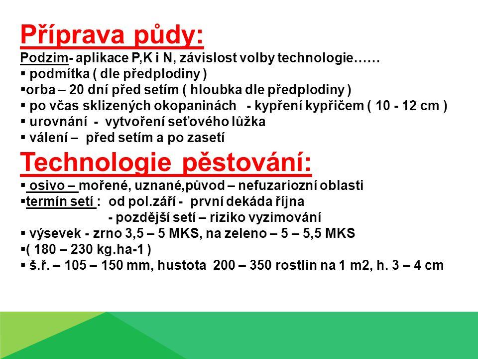 Technologie pěstování: