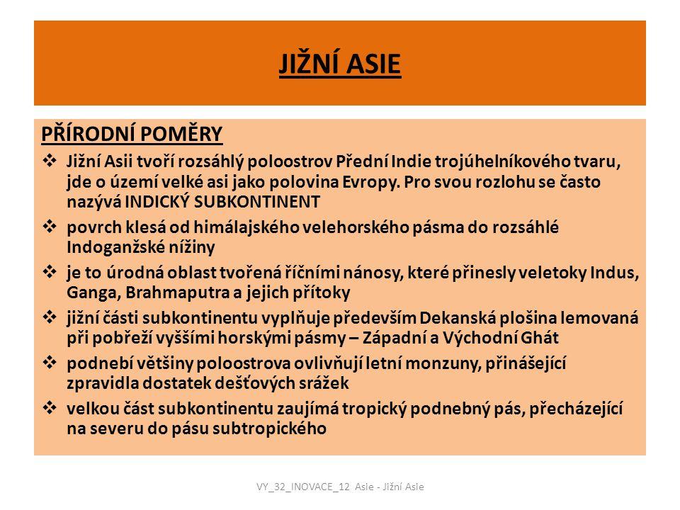 VY_32_INOVACE_12 Asie - Jižní Asie