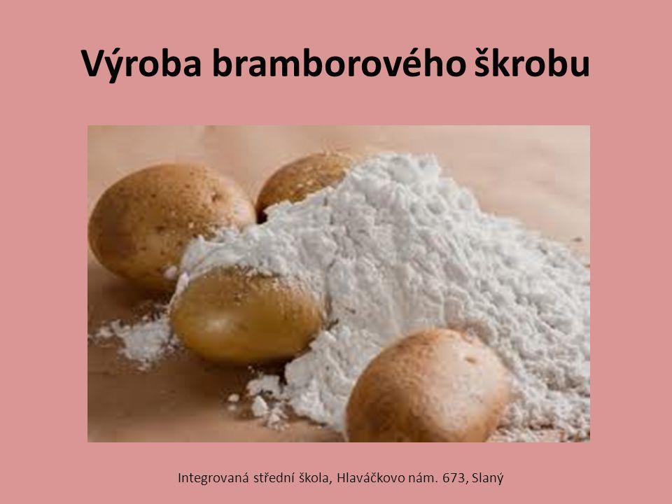 Výroba bramborového škrobu