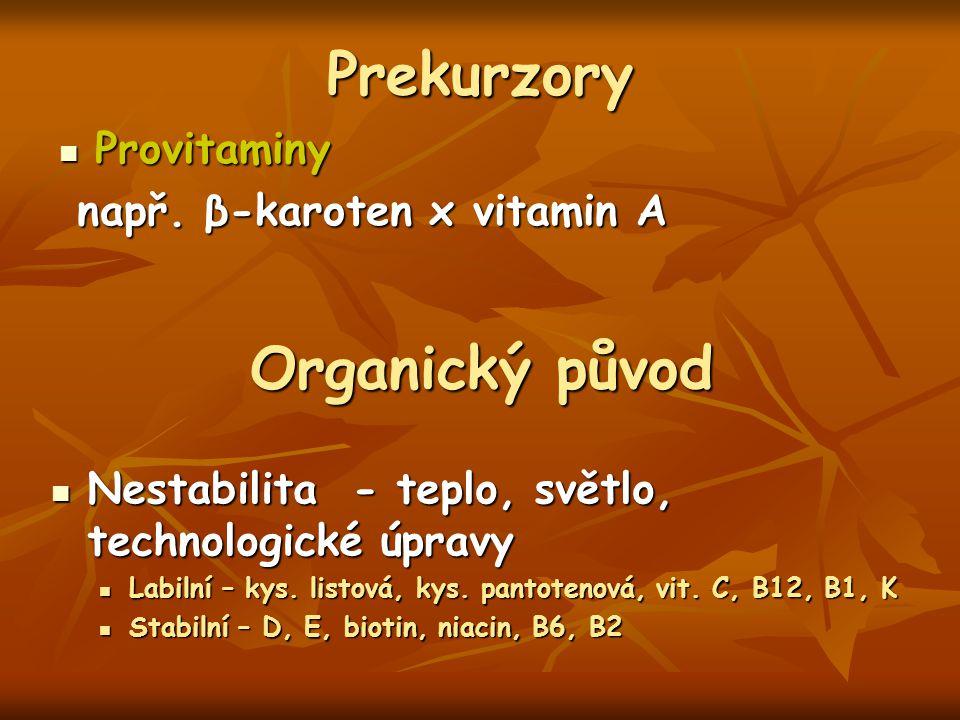 Prekurzory Organický původ