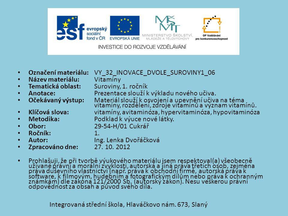 Označení materiálu: VY_32_INOVACE_DVOLE_SUROVINY1_06