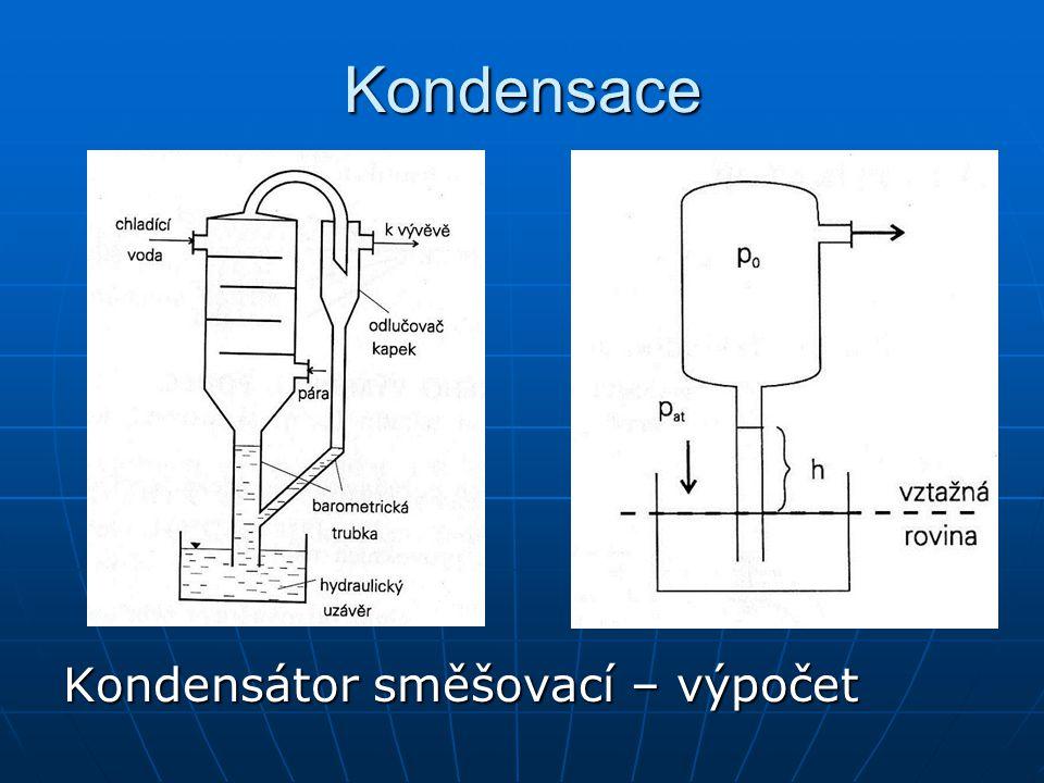 Kondensace Kondensátor směšovací – výpočet