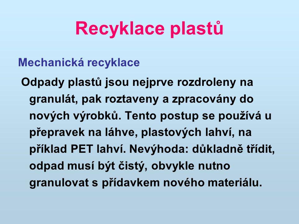 Recyklace plastů Mechanická recyklace