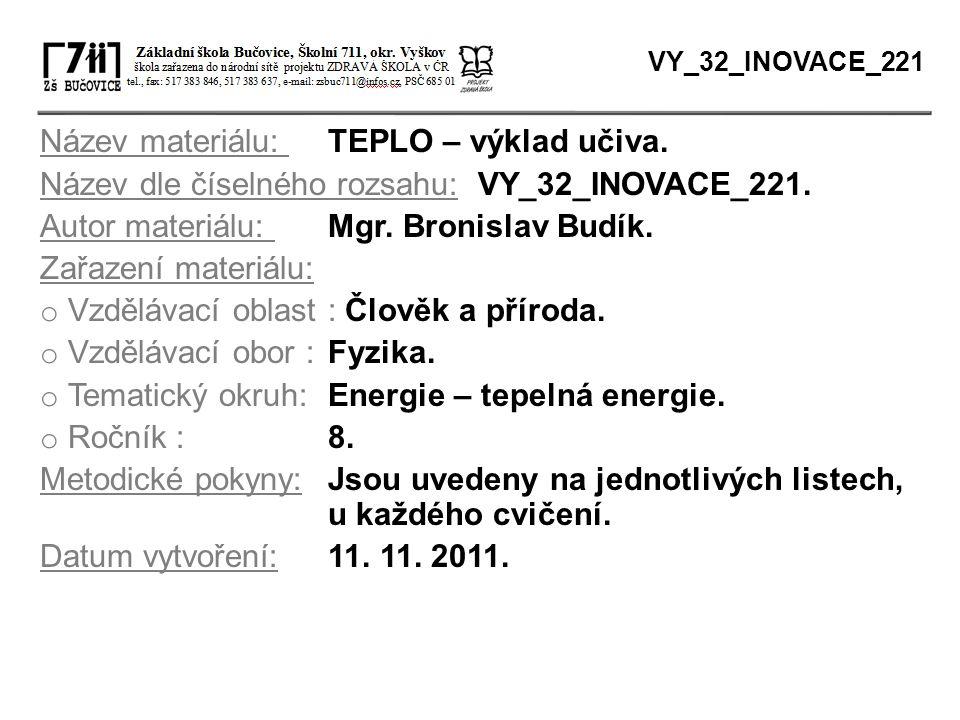 Název materiálu: TEPLO – výklad učiva.