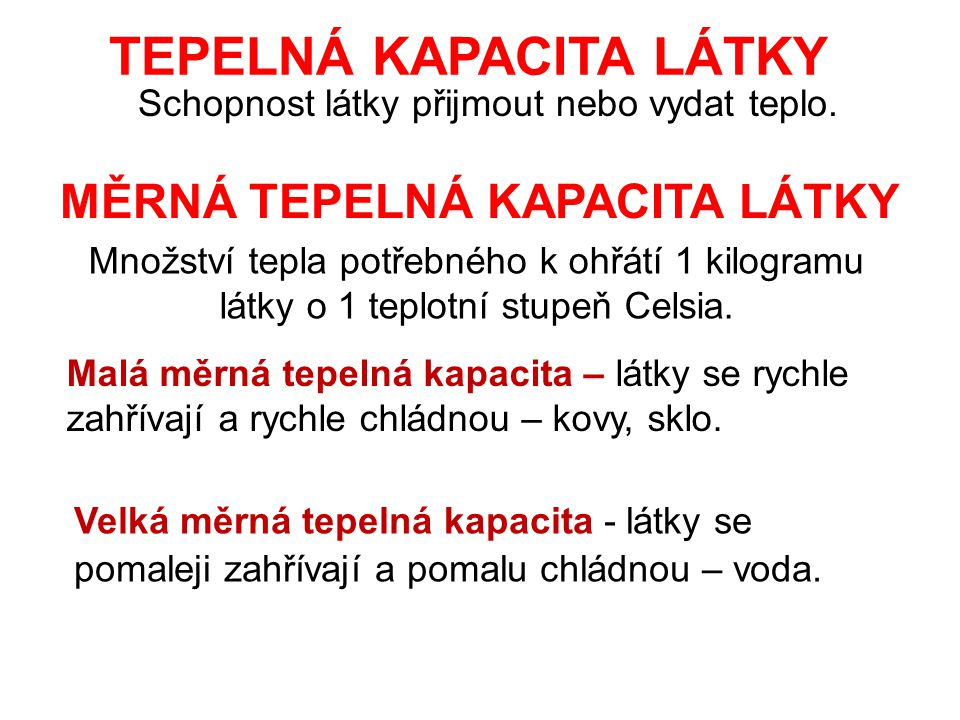 TEPELNÁ KAPACITA LÁTKY