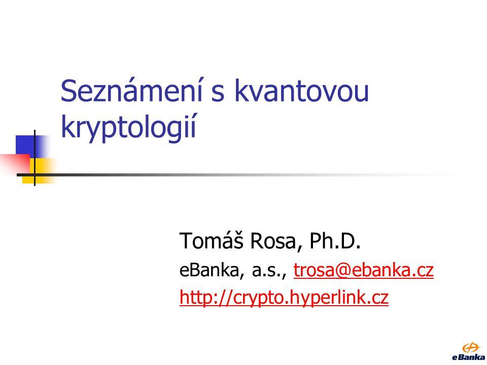 Seznámení s kvantovou kryptologií