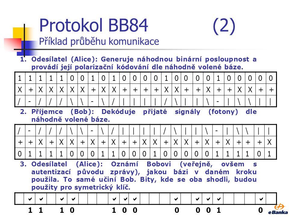 Protokol BB84 (2) Příklad průběhu komunikace