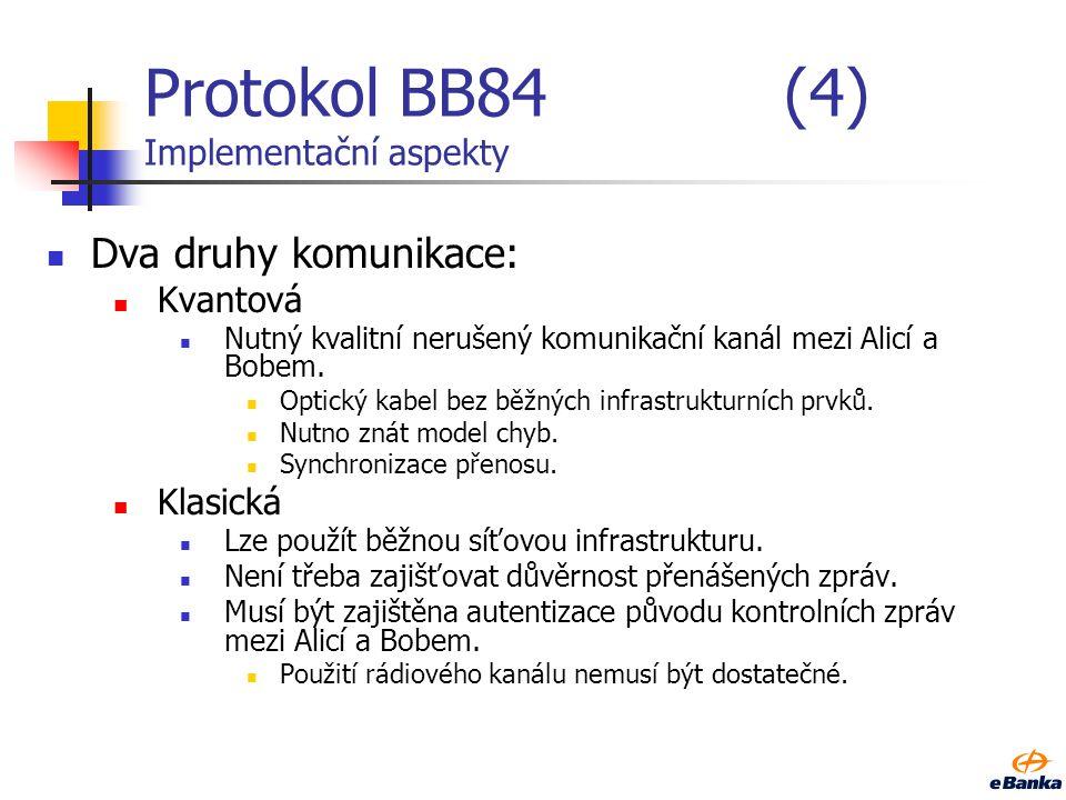 Protokol BB84 (4) Implementační aspekty