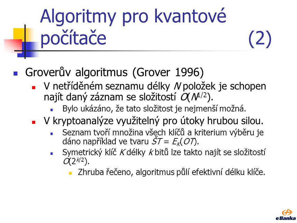 Algoritmy pro kvantové počítače (2)