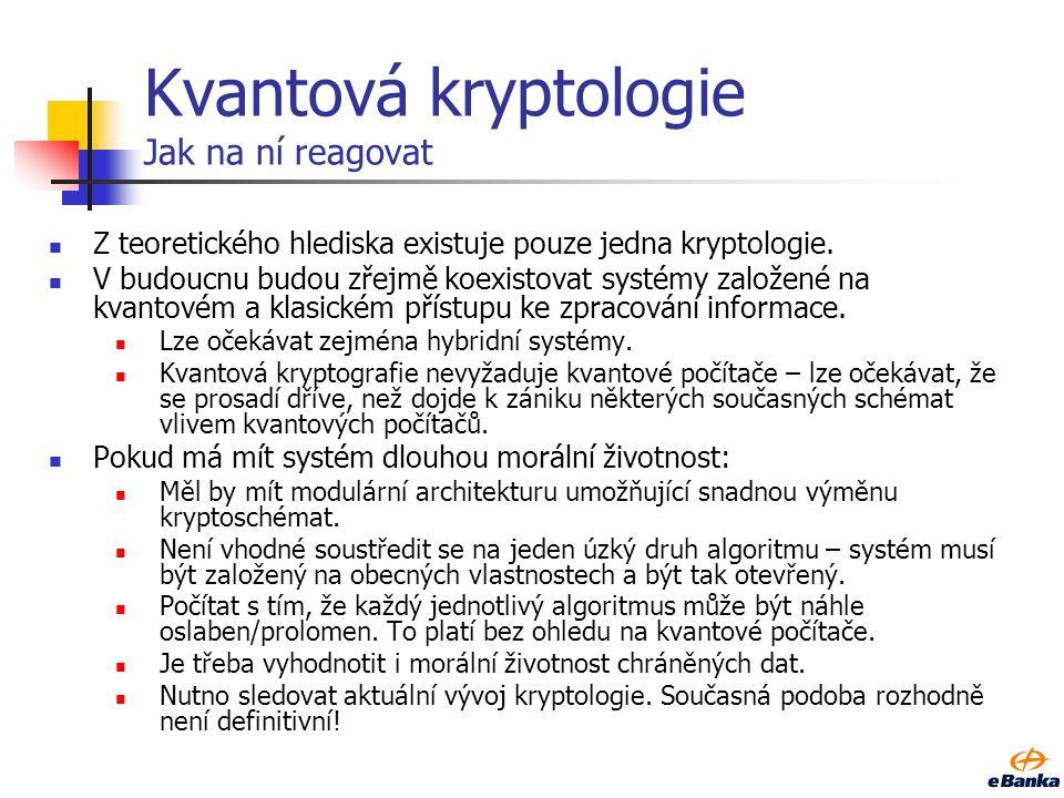 Kvantová kryptologie Jak na ní reagovat