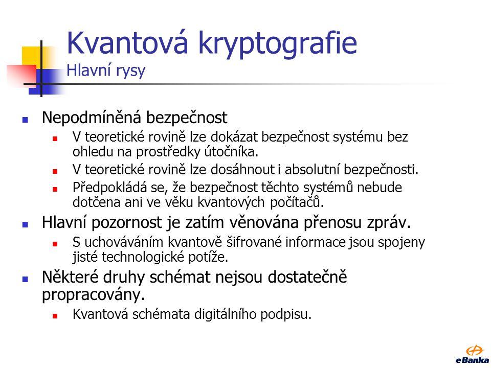 Kvantová kryptografie Hlavní rysy