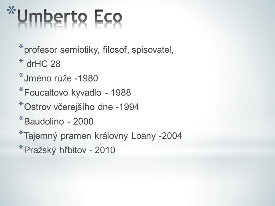 Umberto Eco profesor semiotiky, filosof, spisovatel, drHC 28