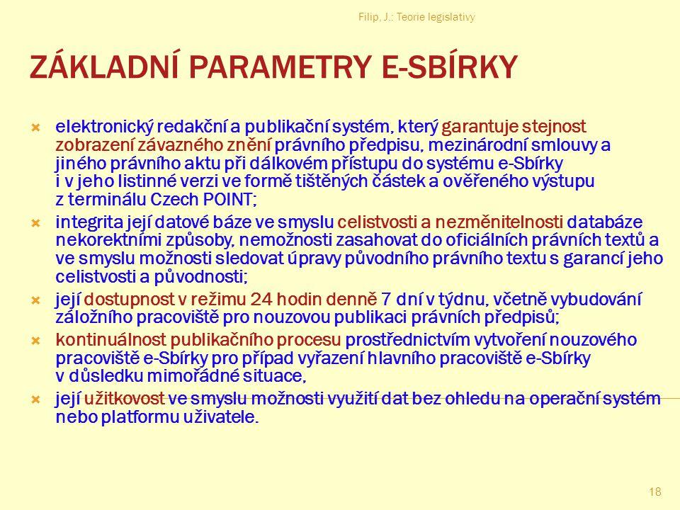 ZÁKLADNÍ PARAMETRY E-SBÍRKY