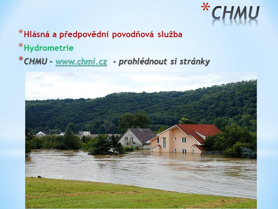 CHMU Hlásná a předpovědní povodňová služba Hydrometrie