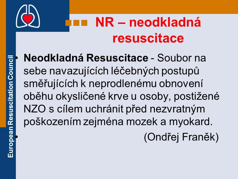 NR – neodkladná resuscitace