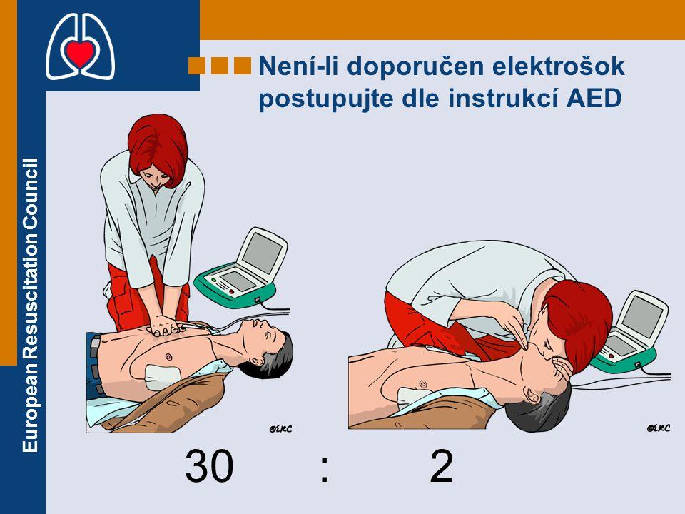 Není-li doporučen elektrošok postupujte dle instrukcí AED